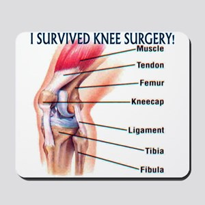 Knee Surgery Gift 6 Mousepad