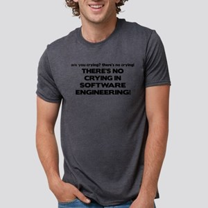 There's No Crying in Software Engineering T-Shirt