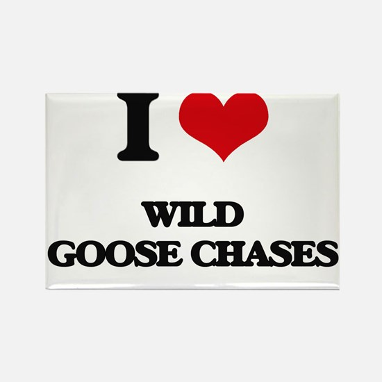 I love Wild Goose Chases Magnets