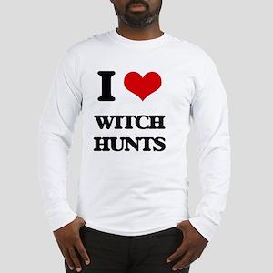 I love Witch Hunts Long Sleeve T-Shirt