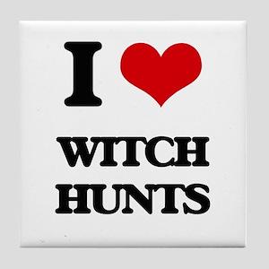 I love Witch Hunts Tile Coaster