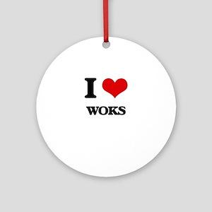 I love Woks Ornament (Round)