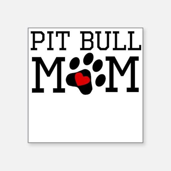 Pit Bull Mom Sticker