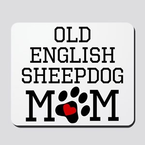 Old English Sheepdog Mom Mousepad