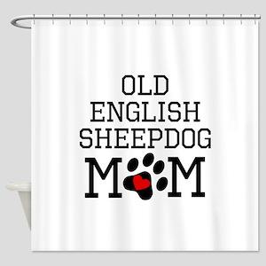 Old English Sheepdog Mom Shower Curtain