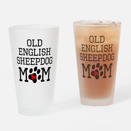 Old English Sheepdog Mom Drinking Glass