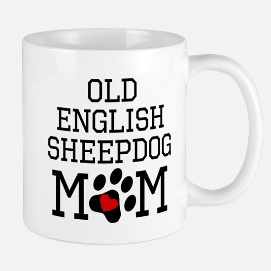 Old English Sheepdog Mom Mugs