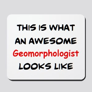 awesome geomorphologist Mousepad
