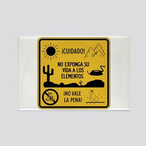 Don't Expose Your Life, Mexico Rectangle Magnet