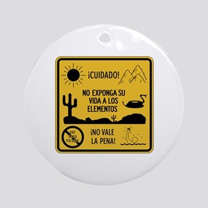 Don't Expose Your Life, Mexico Ornament (Round)