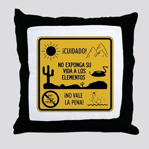 Don't Expose Your Life, Mexico Throw Pillow