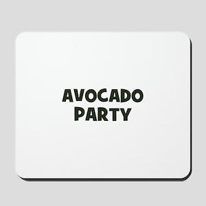 avocado party Mousepad