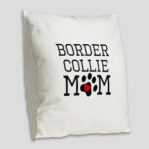 Border Collie Mom Burlap Throw Pillow