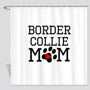 Border Collie Mom Shower Curtain