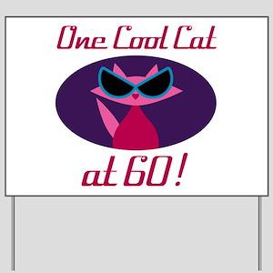 Cool Cat 60th Birthday Yard Sign
