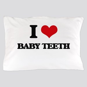 baby teeth Pillow Case