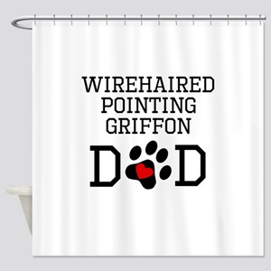 Wirehaired Pointing Griffon Dad Shower Curtain