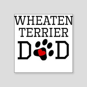 Wheaten Terrier Dad Sticker
