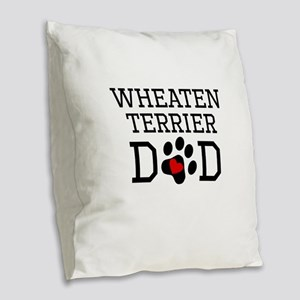 Wheaten Terrier Dad Burlap Throw Pillow