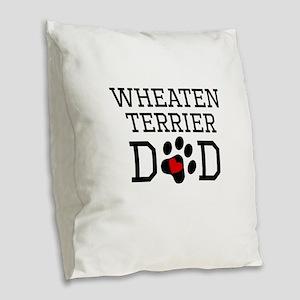 Wheaten Terrier Dad Burlap Throw Pillow