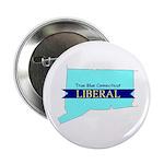 True Blue Connecticut LIBERAL Button