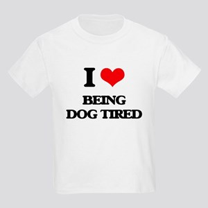 being dog tired T-Shirt