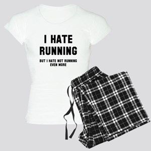 I hate running Women's Light Pajamas