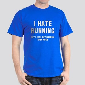 I hate running Dark T-Shirt