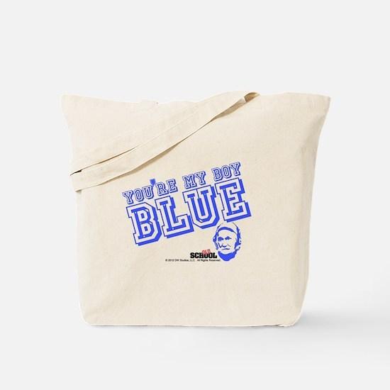 You're My Boy Blue Tote Bag