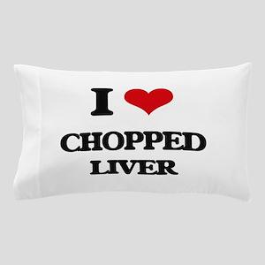 chopped liver Pillow Case
