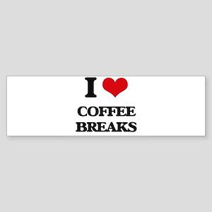 coffee breaks Bumper Sticker