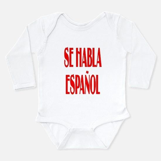 Se habla espanol Long Sleeve Infant Bodysuit