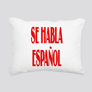 Se habla espanol Rectangular Canvas Pillow
