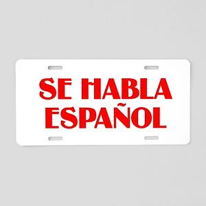Se habla espanol Aluminum License Plate