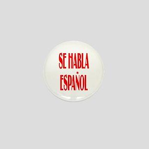 Se habla espanol Mini Button