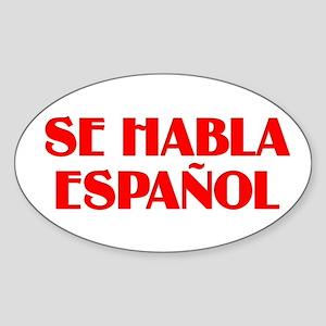 Se habla espanol Sticker (Oval 10 pk)