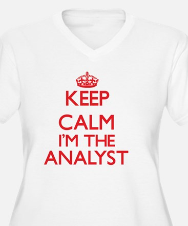 Keep calm I'm the Analyst Plus Size T-Shirt