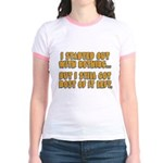 I Started With Nothing... Jr. Ringer T-Shirt
