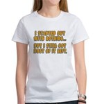I Started With Nothing... Women's T-Shirt