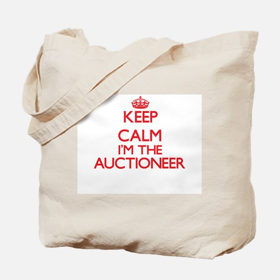 Keep calm I'm the Auctioneer Tote Bag