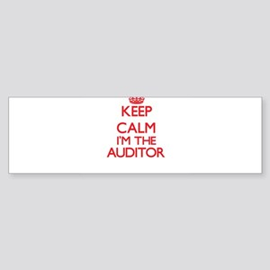 Keep calm I'm the Auditor Bumper Sticker