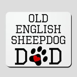 Old English Sheepdog Dad Mousepad