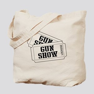 Two tickets to the Gun Show Tote Bag