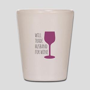 Husband For Wine Shot Glass