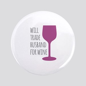 "Husband For Wine 3.5"" Button"