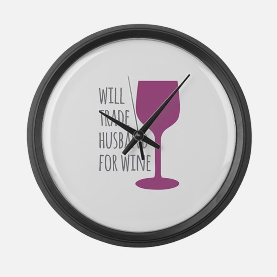 Husband For Wine Large Wall Clock