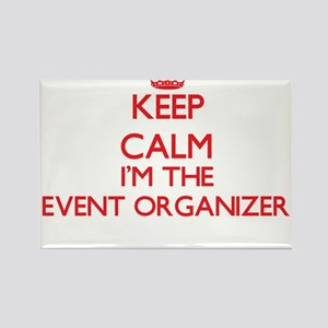 Keep calm I'm the Event Organizer Magnets