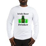 Irish Beer Drinker Long Sleeve T-Shirt