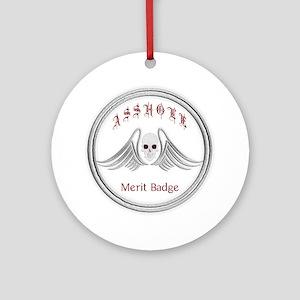 Asshole Merit Badge Ornament (Round)