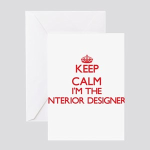 Keep calm I'm the Interior Designer Greeting Cards